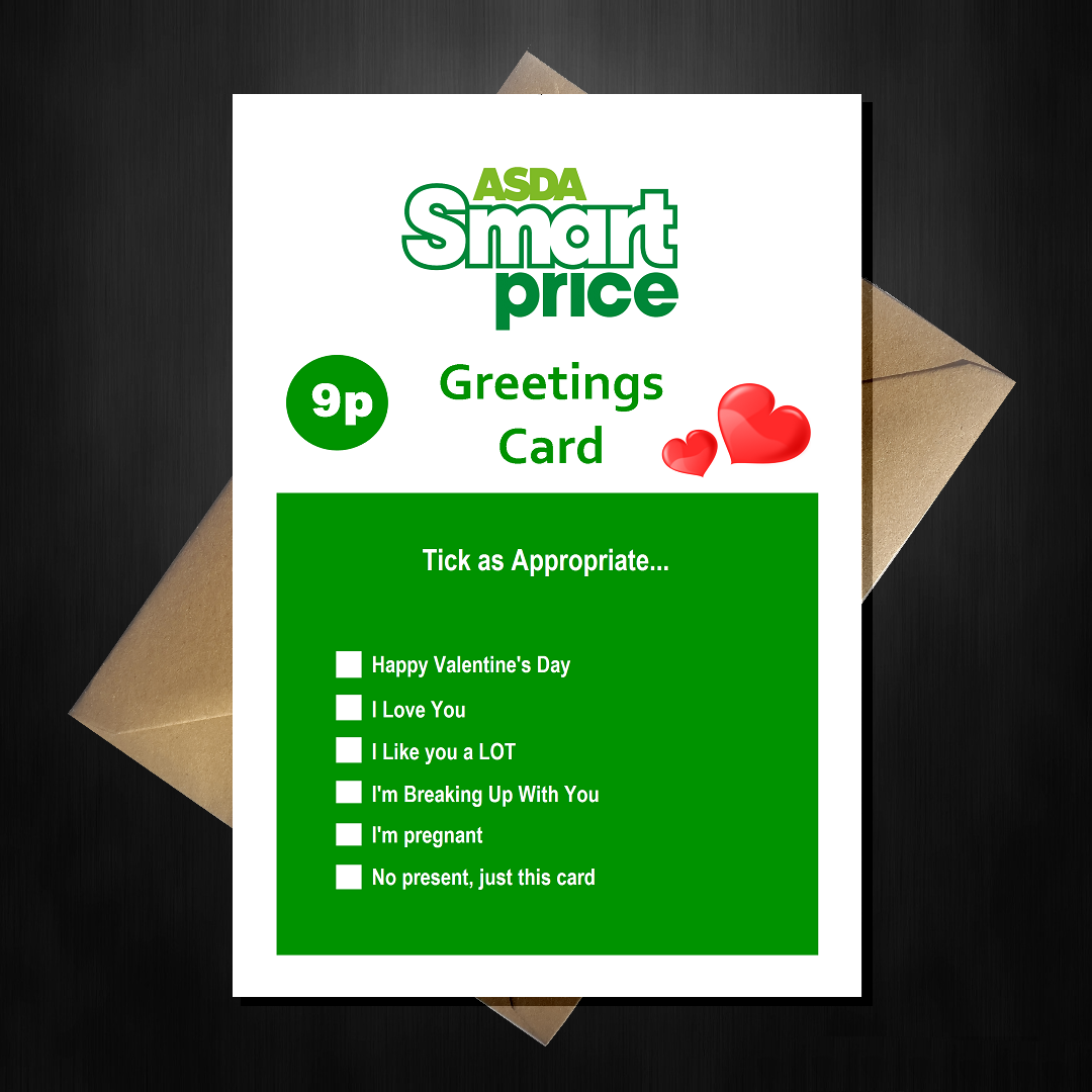 Asda Valentines Day Card Smart Price Supermarket Spoof Card That
