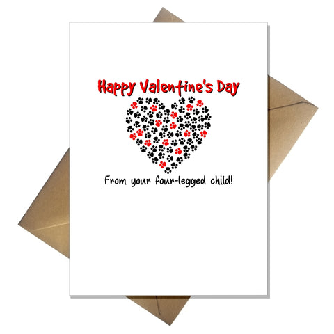 Funny Valentines Day Card from the Cat / Dog - From your four-legged child!