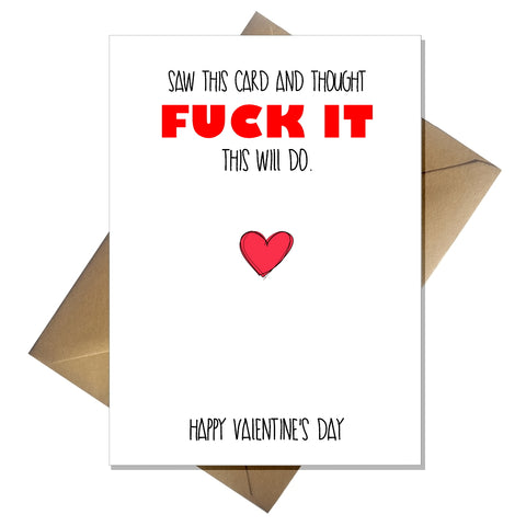 Rude Valentines Day Card - This will do!
