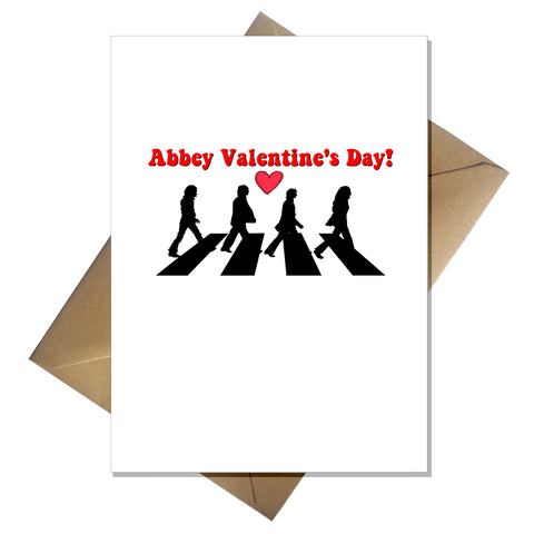 Funny Beatles Valentines Card - Abbey Valentine's Day!
