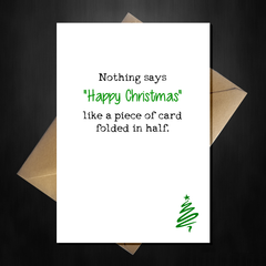 Funny Christmas Card - It's Just a Piece of Card folded in half! - That Card Shop