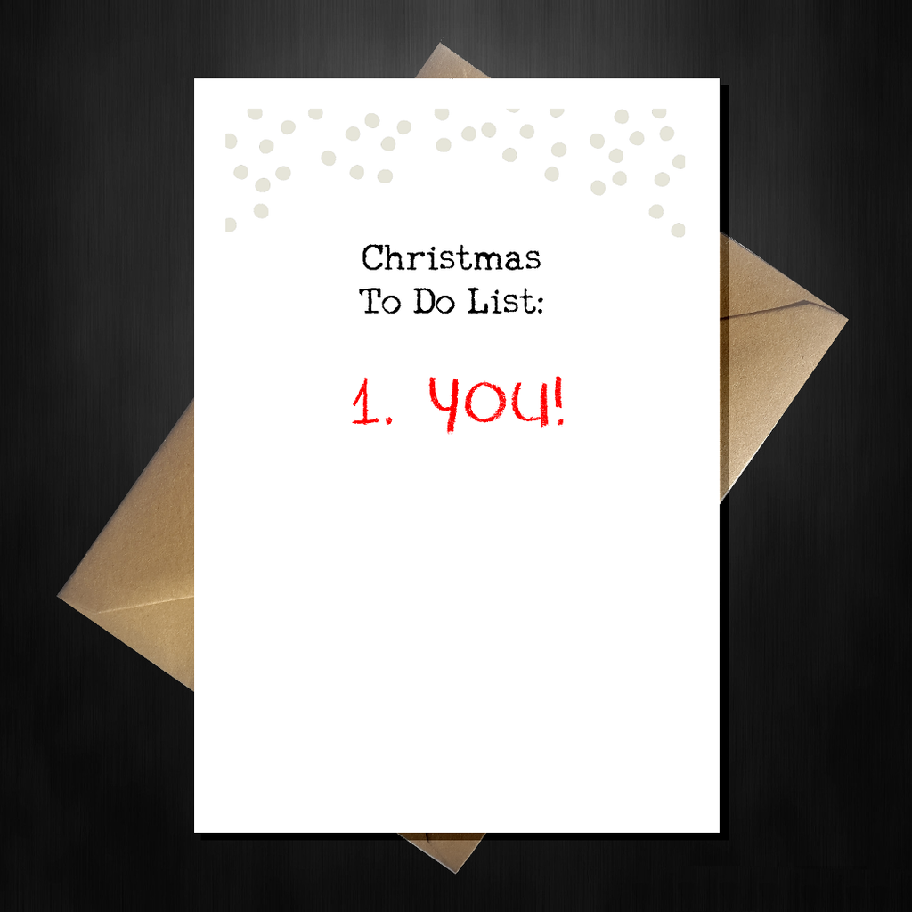 Rude Christmas Card - You are my To-Do list!