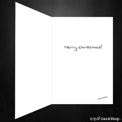 Funny Christmas Card - Enjoy the present you told me to get!
