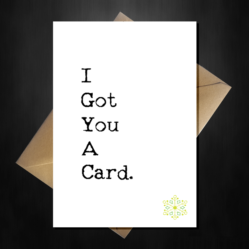 I Got You a Card, it's for Christmas! Honest Xmas Card - That Card Shop
