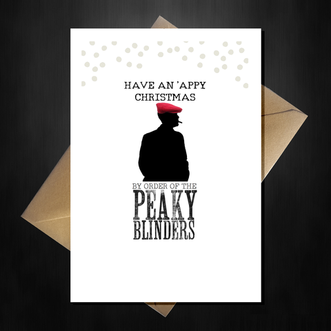 Funny Peaky Blinders Christmas Card - Ave a Blindin' Xmas!