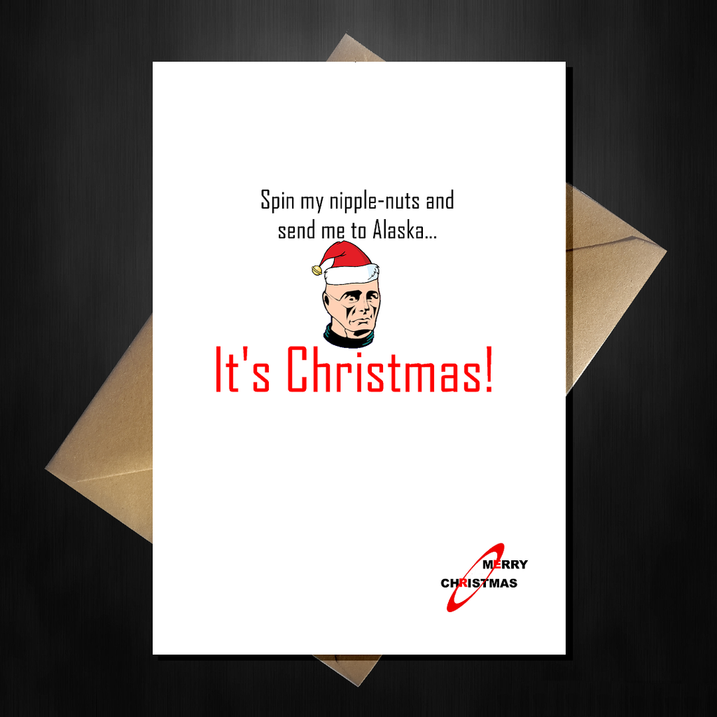 Red Dwarf Christmas Card - Spin My Nipple Nuts, it's Xmas! - That Card Shop