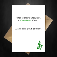 This is more than just a Christmas card, it is also your present! - That Card Shop