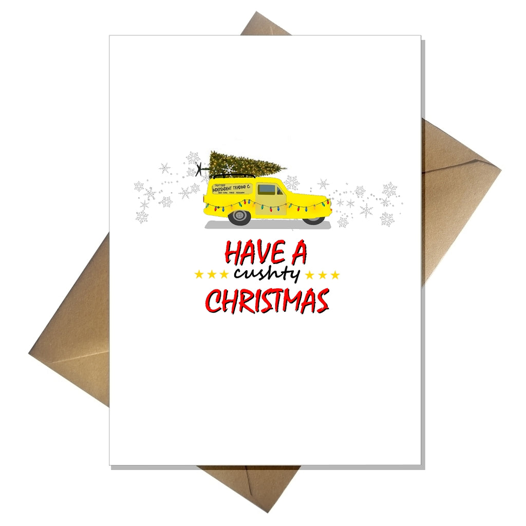 Only Fools and Horses Funny Christmas Card - Have a Cushty Xmas