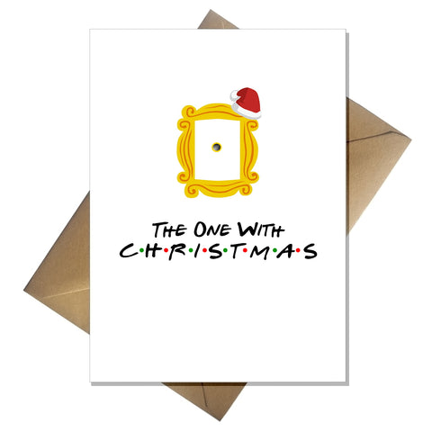 TV Show Friends Christmas Card - The one with Christmas!