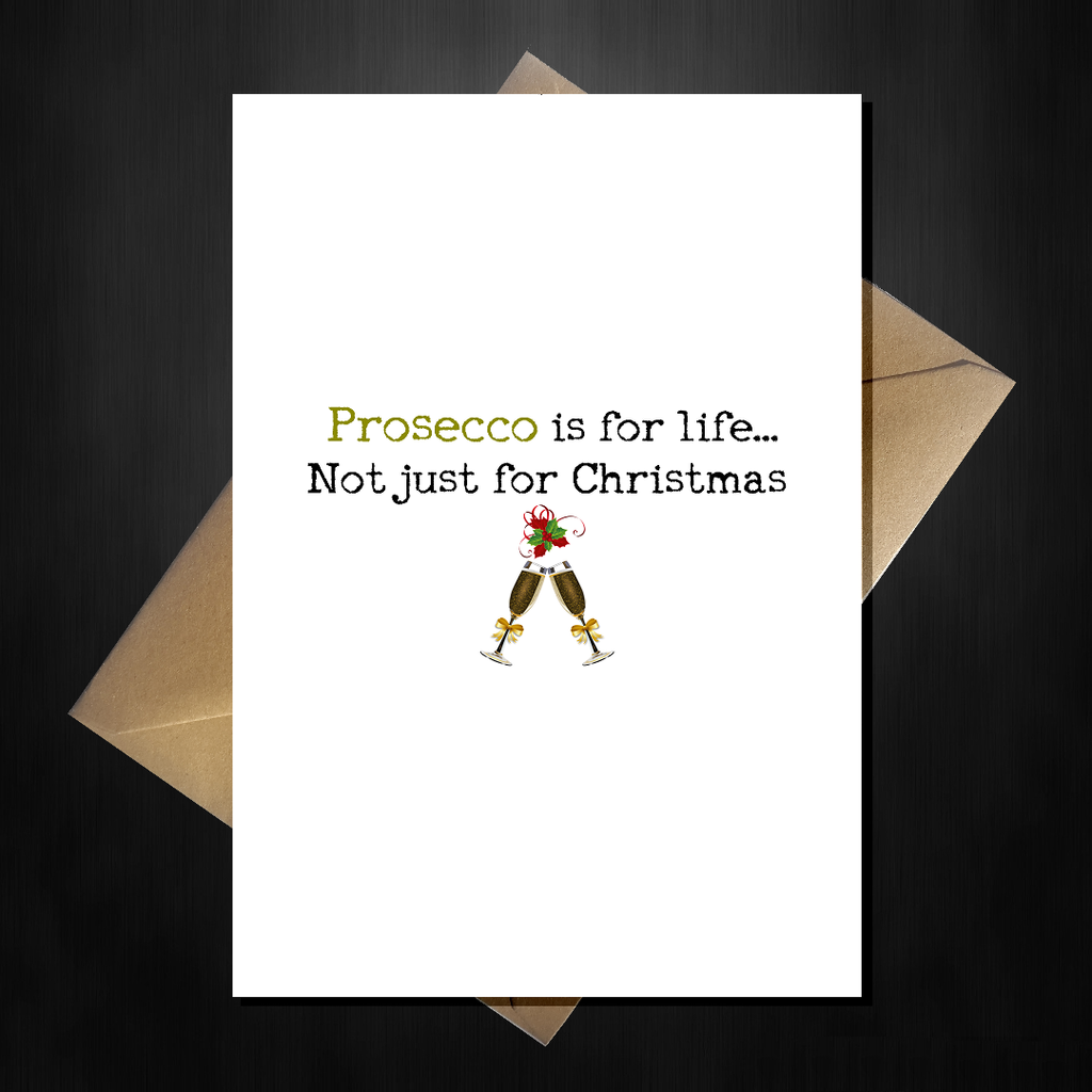 Prosecco Christmas Card - Funny Comedy Xmas Card for a Wine lover