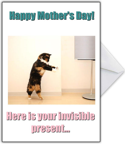 """Here is Your Invisible Present!"" Cute Cat Mothers Day Card"