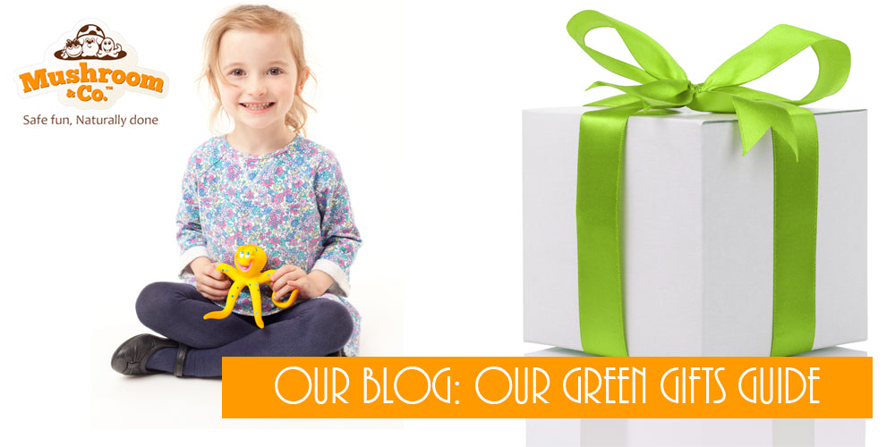Green Gifts Guide | Eco Toys for Childrens Gifts | Organic Baby Gifts