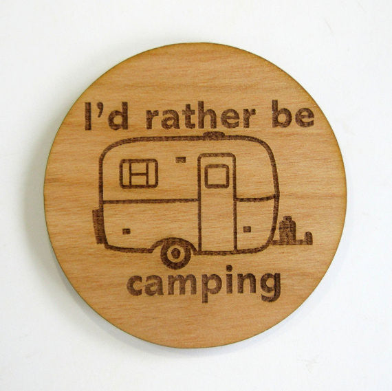 I'd Rather Be Camping Fiberglass Trailer Magnet
