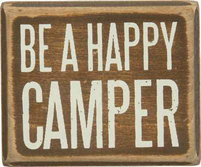 Be A Happy Camper Mini Box Sign
