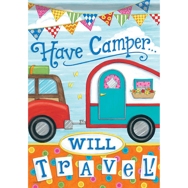 """Have Camper Will Travel"" Dura Soft™ Flag"