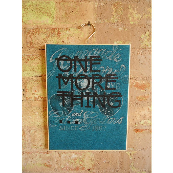 Untitled (ONE MORE THING...) - Teal