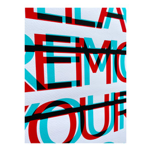 """PLEASE REMOVE YOUR EGO HERE"" Limited Edition Giclée"
