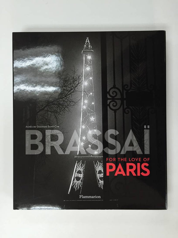 Brassaï: For the Love of Paris