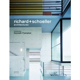 Richard + Schoeller: Architectures