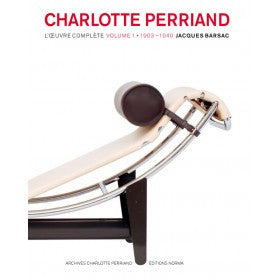 Charlotte Perriand, l'oeuvre complète - Tome 1