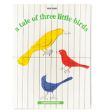A Tale of Three Little Birds