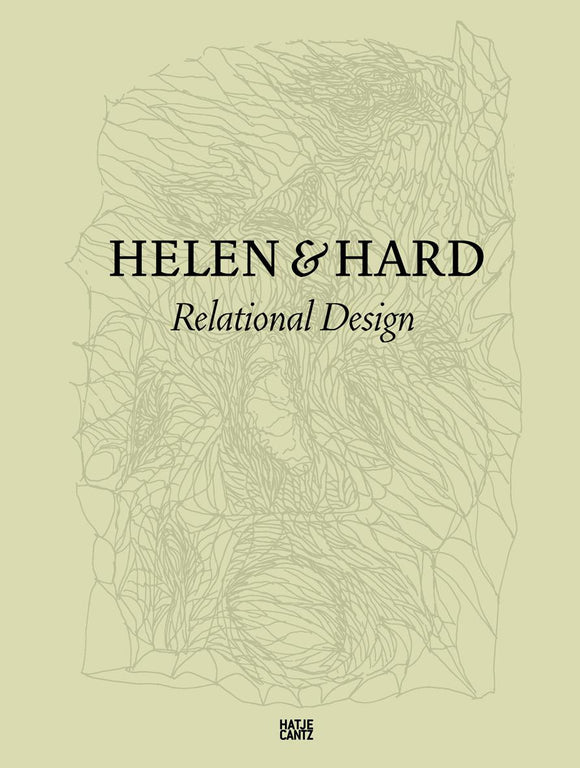 Helen & Hard: Relational Design
