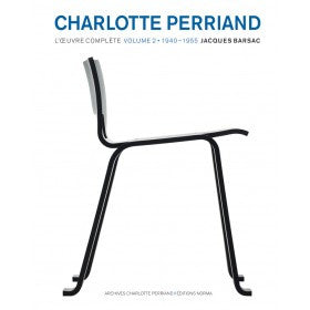 Charlotter Perriand, l'oeuvre complète - Tome 2
