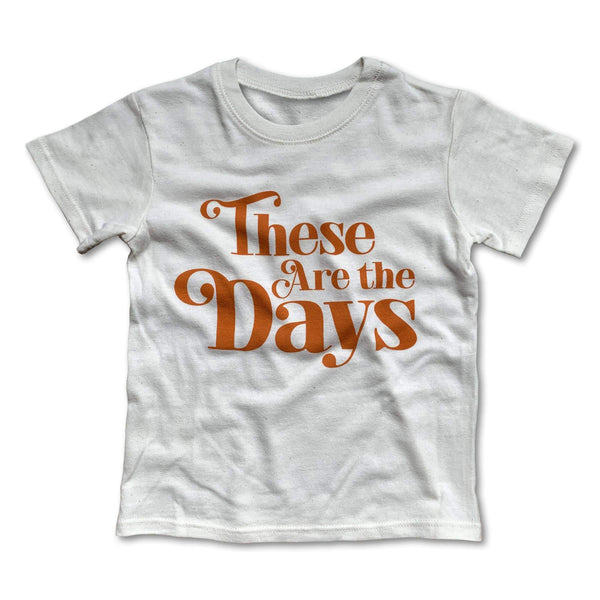 These Are the Days Tee - Little Adi + Co.