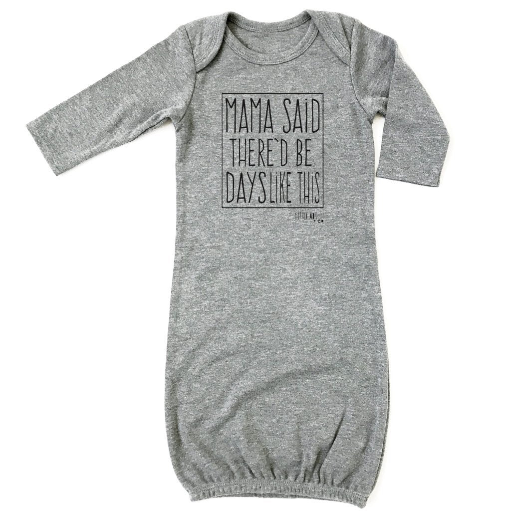 "Infant ""Mama Said"" Bundler Gown"