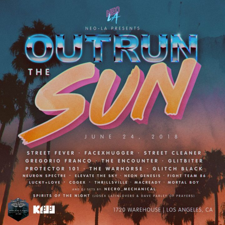 "Don't miss ""OUT RUN THE SUN"",  LA."