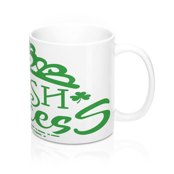 """Irish Princess""  Mug 11oz"
