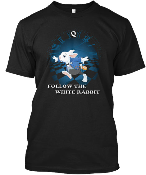 Follow The White Rabbit Qanon T-shirt, Q