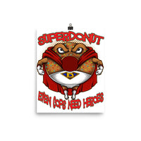 Super Donut, Even Cops Need Heroes Poster