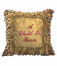 Holiday Pillow Leopard Print  A Child Is Born 15x15