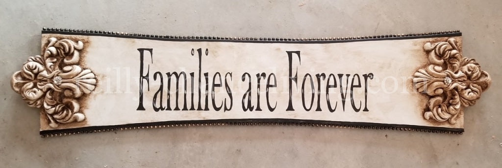 Michelle Butler Families Are Forever Plaque