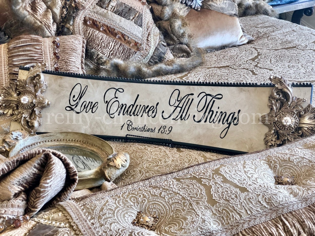 Michelle Butler Love Endures All Things Plaque