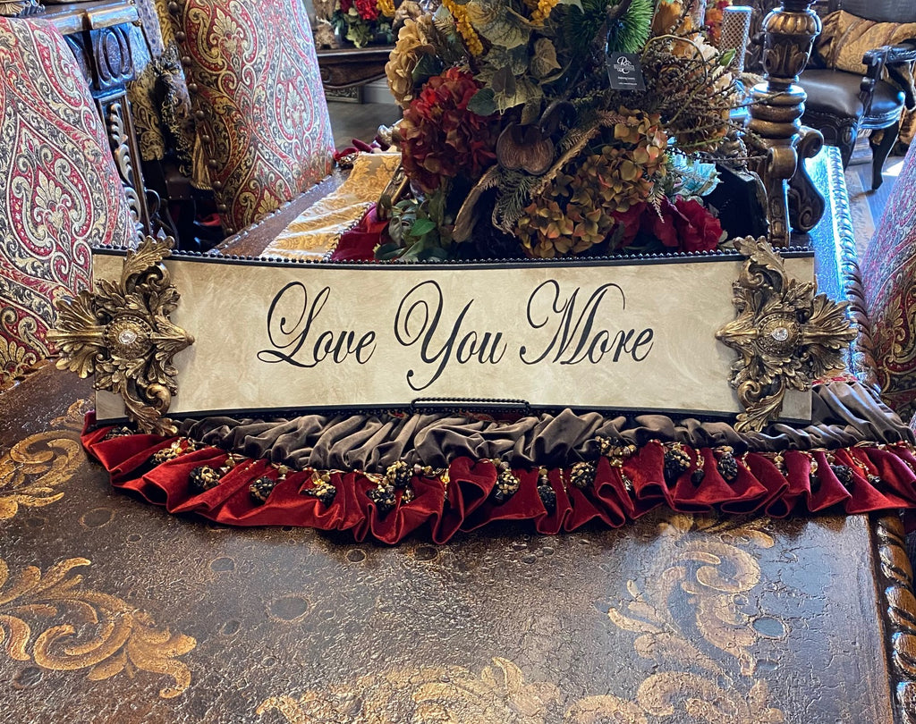 Michelle Butler Love You More Plaque