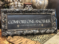 Comfort One Another Framed Art