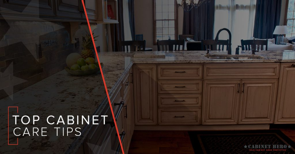 Cabinet Care Tips