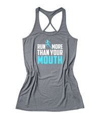 Run more than your mouth Women's Running Tank Top -X 101