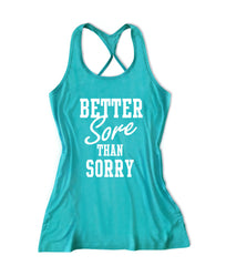 Better sore than sorry Women's Fitness Tank Top -X 1096