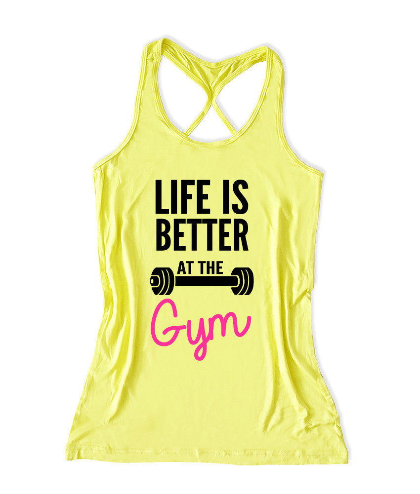 Life is better is the gym Women