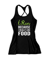 I run because I really like food Women's Running Tank Top -X 1196