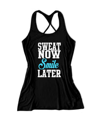 Sweat now smile later Women's Fitness Tank Top -X 512