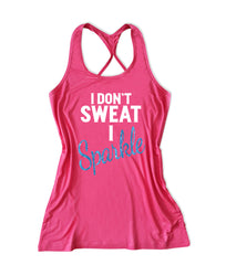I on't sweat I sparkle Women's Fitness Tank Top -X 707