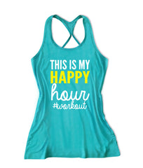 This is my happy hour workout Women's Fitness Tank Top -X 759