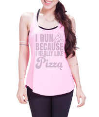 I run because I really like pizza Eco Cotton blend Racerback Tank Top- E 8019