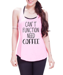 can't function Need Coffee  Eco  Racer Back  Tank Top - E 9063