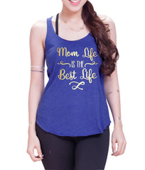 Mom Life is the Best Life Eco Cotton blend Racerback Tank Top  Funny Shirts - E 9071