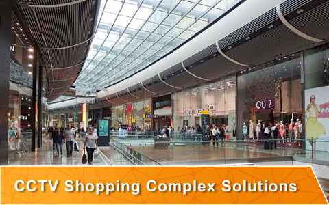 CCTV Shopping Complex Solutions Brisbane